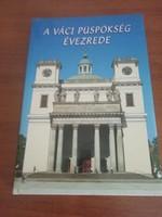 A Váci Püspökség évezrede könyv
