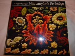 Lengyel Györgyi Nagyanyáink öröksége