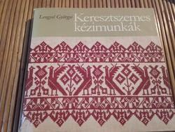Lengyel Györgyi Keresztszemes Kézimunkák - antikvár szakkönyv 1981