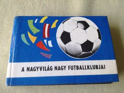 A nagyvilág nagy futballklubjai