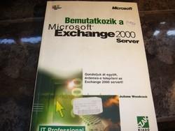 MICROSOFT EXCHANGE 2000 SERVER KÖNYV -MPL csomagautomatába is mehet