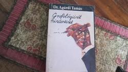 Grafológiáról  mindenkinek - dr.Agárdi Tamás