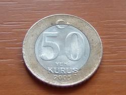 TÖRÖK 50 KURUS 2005 BÍMETÁL #