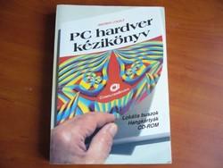 PC hardver kézikönyv - nagyon hasznos régi számítástechnikai könyv
