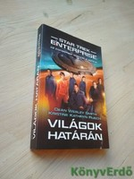 Dean Wesley Smith, Kristine Kathryn Rusch: Világok határán / Star Trek: Enterprise 2.
