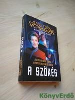 Dean Wesley Smith, Kristine Kathryn Rusch: A szökés / Star Trek: Voyager 2.