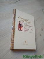 Hildegard von Bingen: Égi harmóniák / Az Isteni Erők játéka