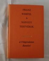 Franz Werfel: A nápolyi testvérek (A Világirodalom Remekei; Európa, 1972)