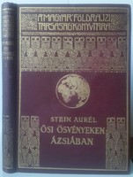 Stein Aurél Ősi ősvényeken Ázsiában A Magyar Földrajzi Társaság Könyv. nyomda Franklin T kiadás 1936