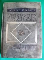 Dr. Hóman Bálint - Magyar pénztörténet (1000-1325) - reprint díszkiadás - 1991