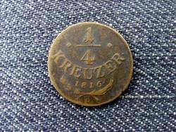Ausztria II. Ferenc 1/4 Krajcár 1816 B (id10299)