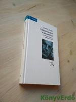 Karl Löwith: Világtörténelem és üdvtörténet / A történelemfilozófia teológiai gyökerei