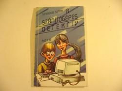 A SZÁMÍTÓGÉPES DETEKTÍV könyv régi -MPL csomagautomatába is mehet