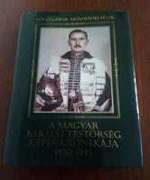 A Magyar Királyi Testőrség képes krónikája 1920-45