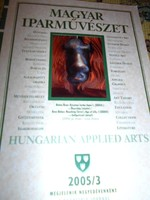 Magyar Iparművészet  -negyedévente megjelenő kiadvány 2005/3