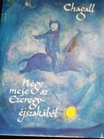 Chagall-Négy mese az Ezeregy éjszakából.Zsidó képzőművészet.