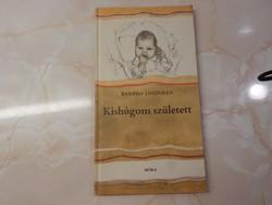 Barbro Lindgren Kishúgom született, 1982