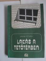 Jakab István: Lakás a tetőtérben (építészeti szakkönyv, építkezés; 1981)