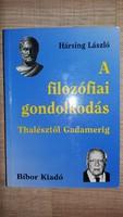 Hársing László: A filozófiai gondolkodás Thalésztól Gadamerig 2.javított kiadás