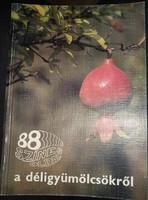 88 színes oldal a déli gyümölcsökről, ajánljon!