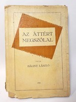 Bálint László : Az áttért megszólal , 1940