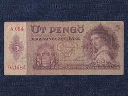 Háború előtti sorozat (1936-1941) 5 Pengő bankjegy 1939/id 10412/