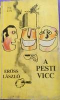 A pesti vicc gondolat kiadó 1982., ajánljon!