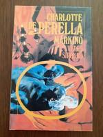 Charlotte de Perella Márkinő könyv Véres Sirokkó