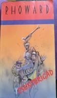 Rejto Jenő (p. Howard) csontbrigád Lux Primo kiadó 1993., ajánljon!