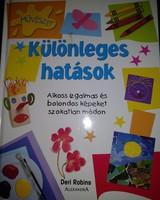 Különleges hatások. Kreatív hobbi, rajzolás-festés gyerekeknek, ajánljon!