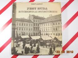 Gerő László : Pest Buda építészete az egyesítéskor