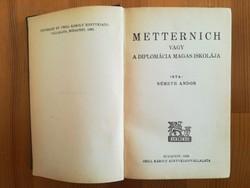 Németh Andor: Metternich vagy A diplomácia magasiskolája