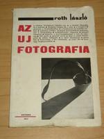 Roth László: Az uj fotografia, 1933
