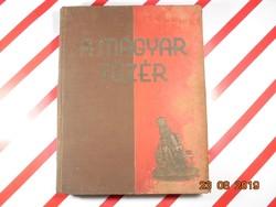 A magyar tüzér - A magyar tüzérség története - 1938-as kiadás