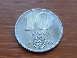 MAGYAR NÉPKÖZTÁRSASÁG 10 FORINT 1981 FAO EMLÉK KIADÁS 60.000 DB