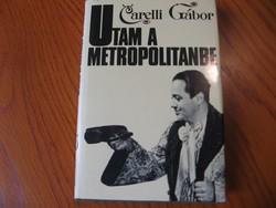 Carelli Gábor - Utam a Metropolitanbe