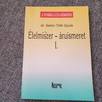 Dr. Sahin - Toth Gyula: Élelmiszer áruismeret I.
