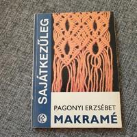 Pagonyi Erzsebet / Makramé