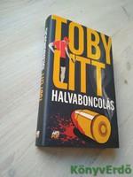 Toby Litt: Halvaboncolás (dedikált)