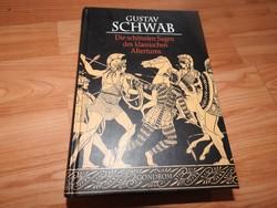 Die schönsten Sagen des klassischen Altertums von Gustav Schwab