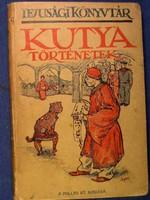 KUTYA TÖRTÉNETEK  / 1920-as kiadás /
