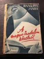 Hankiss János: A magyar irodalom közelröl