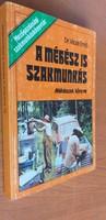 Vicze Ernő: A méhész is szakmunkás 1983.