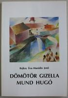 Dömötör Gizella és Mund Hugó monográfia (könyv)