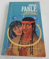 Fattyúdal Vavyan Fable
