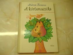 Móra Ferenc A körtemuzsika, 1975