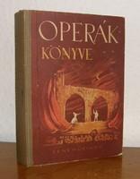 Balassa Imre - Gál György Sándor - Operák könyve 1955