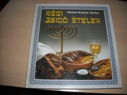 Herbst-Krausz Zorica: Régi zsidó ételek