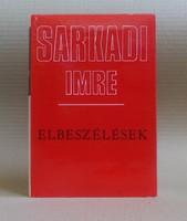 Sarkadi Imre - Elbeszélések 1943-1961