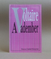 Voltaire - A Vadember